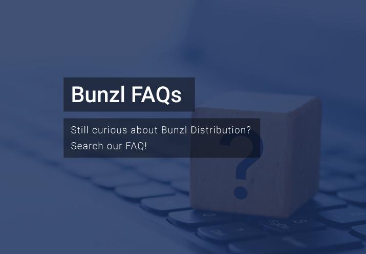 Bunzl FAQ