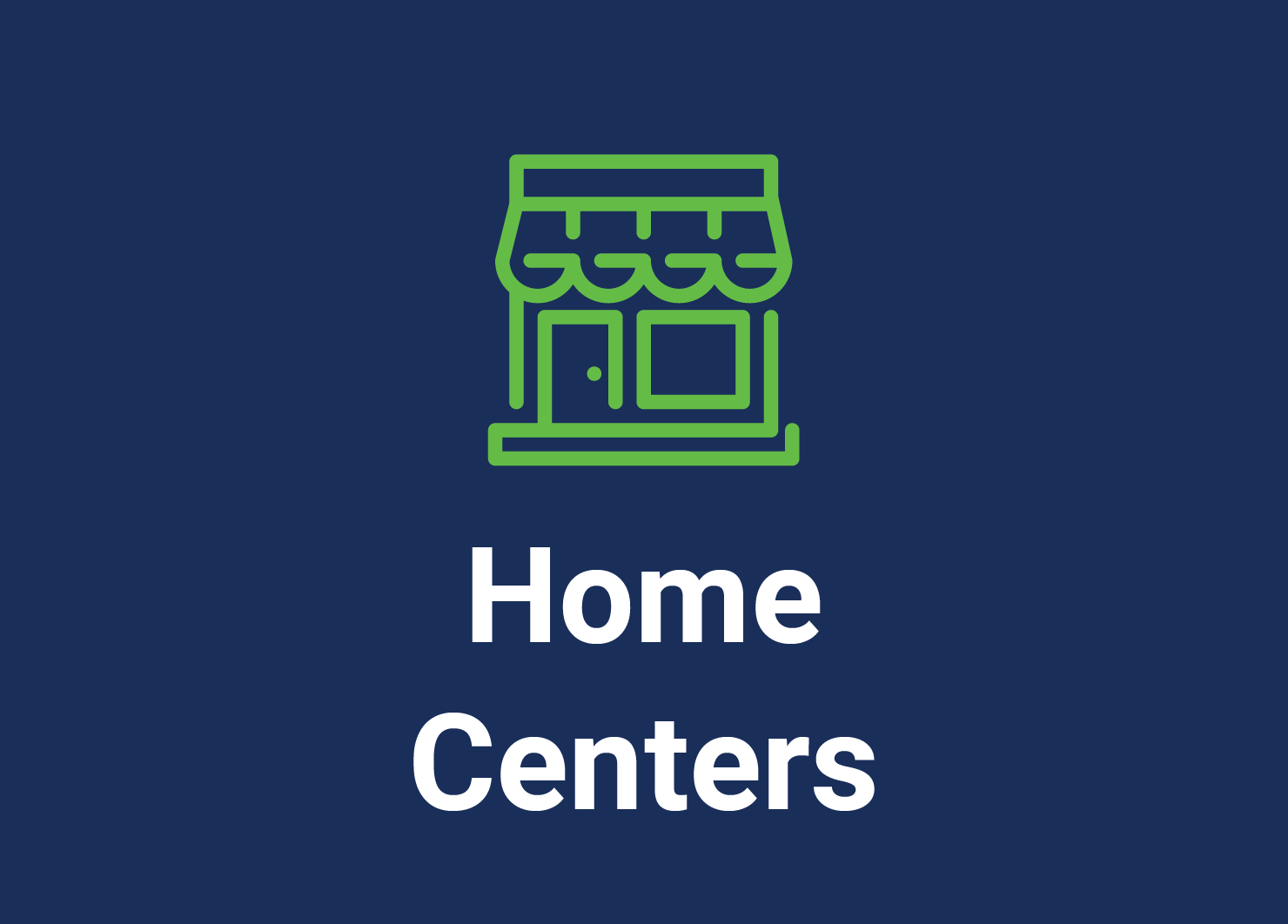 Home Centers