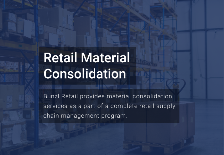 Bunzl Material Consolidation